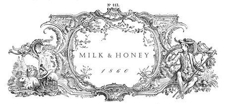 Milk & Honey 1860